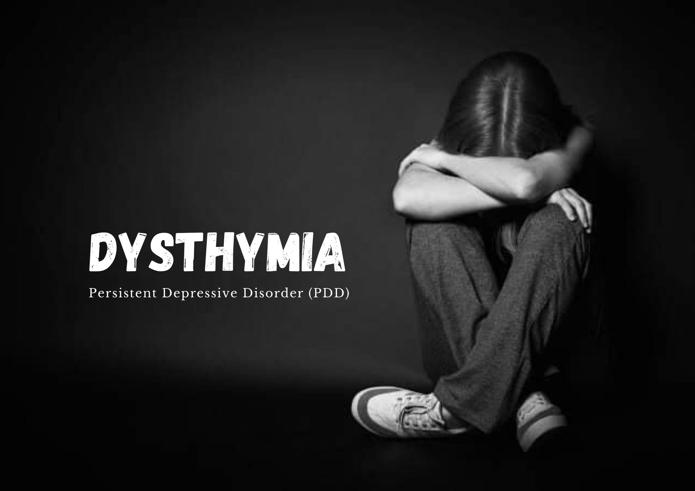 ডাইস্টাইমিয়া (Dysthymia)